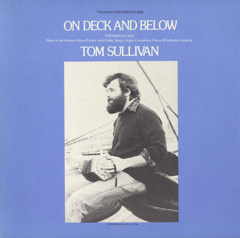 On Deck and Below  The Irish at Sea-Music of the Western Ocean Packet (1979)  Tom Sullivan CD