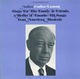 Corliss Lamont Sings for His Family and Friends a Medley of Favorite Hit Songs from American Musicals CD