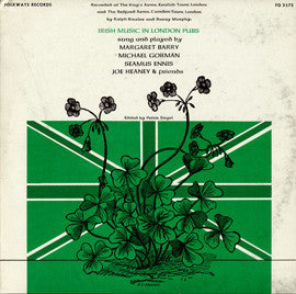 Irish Music in London Pubs (1965)  Margaret Barry, Seamus Ennis, Joe Heaney, others CD