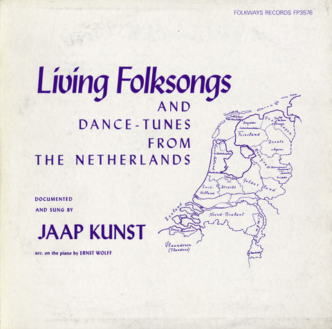 Living Folksongs and Dance-tunes from the Netherlands (1956)  Jaap Kunst CD