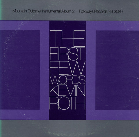 Kevin Roth  Mountain Dulcimer Instrumental Album Vol. 2, The First Few Words (1978) CD