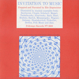 Invitation to Music, Prepared and Narrated by Elie Siegmeister (1960) CD