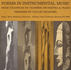 Forms in Instrumental Music prepared by Vaclav Nelhybel, narrated by William Geib (1962) CD