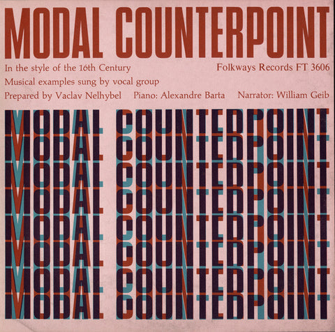 Modal Counterpoint in the Style of the 16th Century prepared by Vaclav Nelhybel, narrated by William Geib (1962) CD