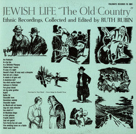 The Old Country-Ethnic Recordings of Yiddish Secular Folksongs of the 19th Century (1958)  CD