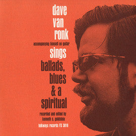 Dave Van Ronk  Sings Ballads, Blues, and a Spiritual (1959) CD