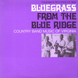 Bluegrass from the Blue Ridge-A Half Century of Change (1967)  CD