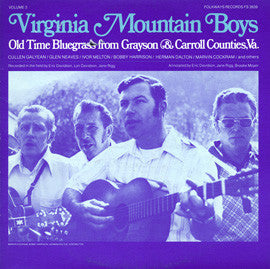 Virginia Mountain Boys  Old Time Bluegrass from Grayson and Carroll Counties, Virginia Vol 3 (1980) CD