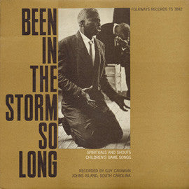 Been in the Storm So Long - Spirituals & Shouts, Children's Game Songs, and Folktales CD