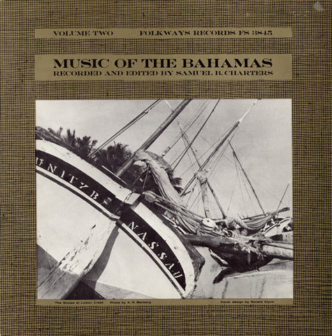 Music of the Bahamas, Vol. 2  Anthems, Work Songs, and Ballads (1959)  CD