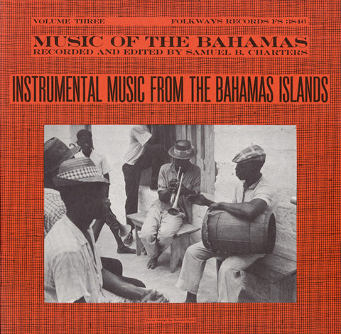 Music of the Bahamas, Vol. 3  Instrumental Music from the Bahamas Islands (1959)  CD