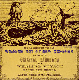 A.L. Lloyd  Whaler out of New Bedford and Other Songs of the Whaling Era (Film Score) with Peggy Seeger, Ewan MacColl and  A.L. Lloyd (1962) CD