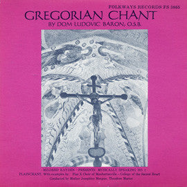 Gregorian Chant by Dom Ludovic Baron, O.S.B. Pius X Choir of Manhattanville (1957) CD