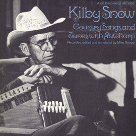 Country Songs and Tunes with Autoharp (1969)  Kilby Snow CD