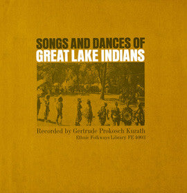 Songs and Dances of Great Lakes Indians (1956)  CD