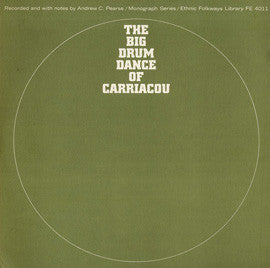 The Big Drum Dance of Carriacou (1956)  CD