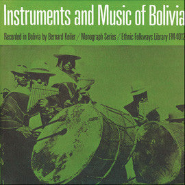 Instruments and Music of Bolivia (1962)  CD