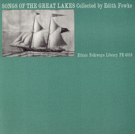 American Folk Anthologies  Songs of the Great Lakes with Stanley Baby, O.J. Abbott, Otto Brandon, others (1964) CD