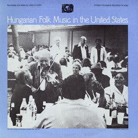 Hungarian Folk Songs in the United States (1983)  CD