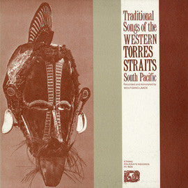 Traditional Songs of theTorres Straits, South Pacific (1977)  CD
