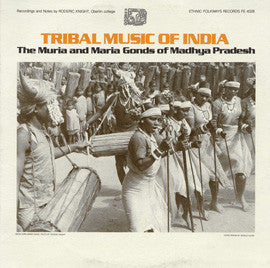 Tribal Music of India  The Muria and Maria Gonds of Madhya Pradesh (1983) CD