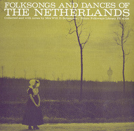 Folk Songs and Dances of the Netherlands (1963)  CD