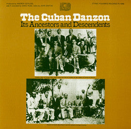 The Cuban Danzon  Its Ancestors and Descendents (1982)  CD