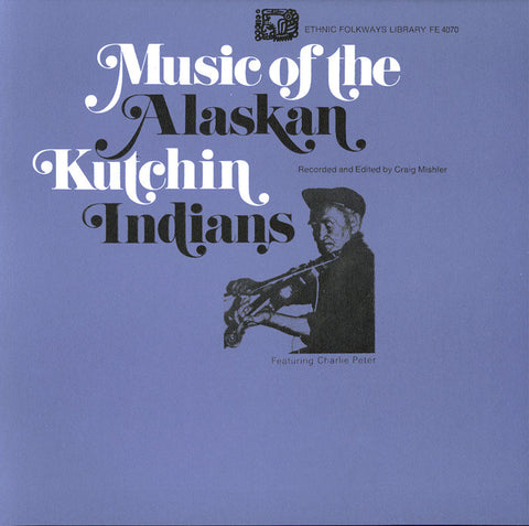 Music of the Gwitchin Indians of Alaska (1974)  CD