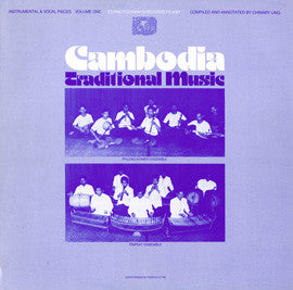 Cambodia Traditional Music, Vol. 1  Instrumental and Vocal Pieces (1978)  CD