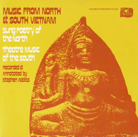 Music from North and South Vietnam  Sung Poetry of the North/Theatre Music of the South (1971)  CD