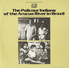 The Palicour Indians of the Arcucua River in Brazil (1981)  CD