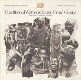 Traditional Women's Music from Ghana  Ewe, Fante, Ashanti, and Dagomba CD