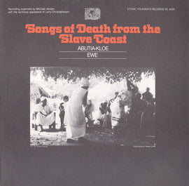 Songs of Death From The Slave Coast  Abutia-Kloe and Ewe CD