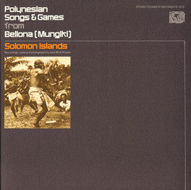 Polynesian Songs and Games from Bellona (Mungiki), Solomon Islands (1976)  CD