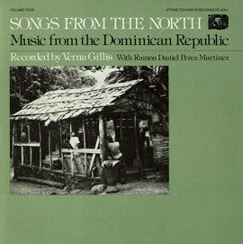 Songs from the North  Music from the Dominican Republic, Vol. 3 (1976)  CD