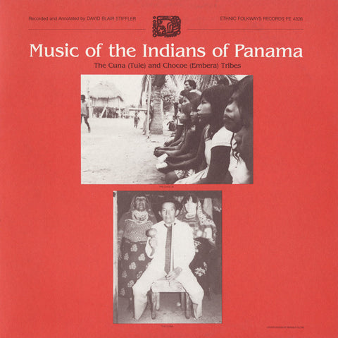 Music of the Indians of Panama  The Cuna (Tule) and Chocoe (Embera) Tribes (1983)  CD