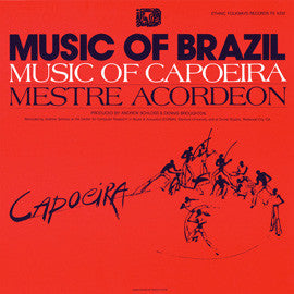 The Music of Capoeira, Brazil  Mestre Acordeon (1985)  CD