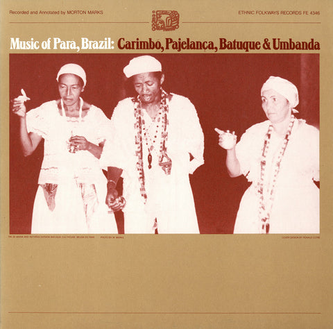 Music of Para, Brazil  Carimbo, Pajelanca, Batuque and Umbanda (1982)  CD