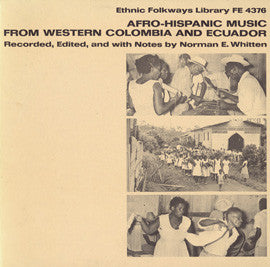 Afro-Hispanic Music from Western Colombia and Ecuador (1967)  CD