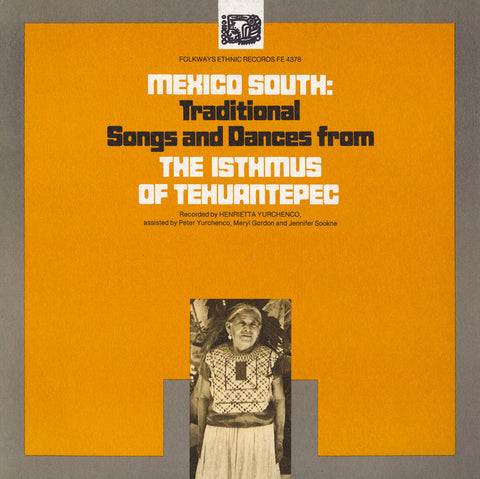 Mexico South  Traditional Songs and Dances from the Isthmus of Tehuantepec (1976)  CD