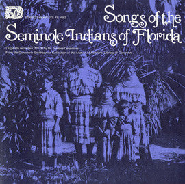 Songs of the Seminole Indians of Florida (1972)  CD
