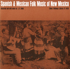 Spanish and Mexican Folk Music of New Mexico (1952)  CD