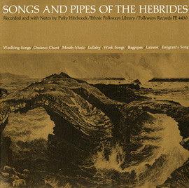 Songs and Pipes of the Hebrides (1952)  CD