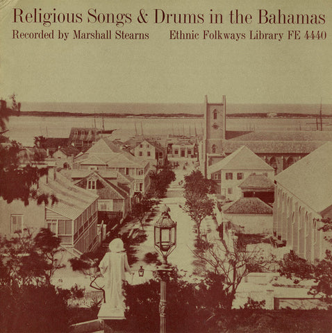 Religious Songs and Drums in the Bahamas (1953)  CD