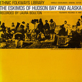 The Eskimos of Hudson Bay and Alaska (1954)  CD