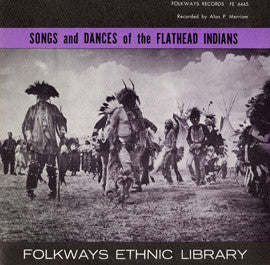 Songs and Dances of the Flathead Indians (1953)  CD