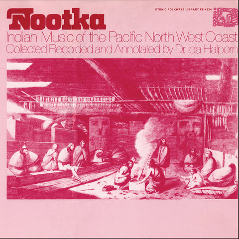 Nootka Indian Music of the Pacific North West Coast (1974)  2 CD Set