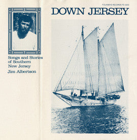 Jim Albertson  Down Jersey  Songs and Stories of Southern New Jersey (1985) CD