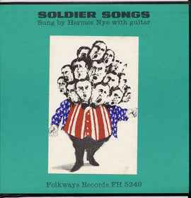 Hermes Nye   Soldier Songs (1977) CD