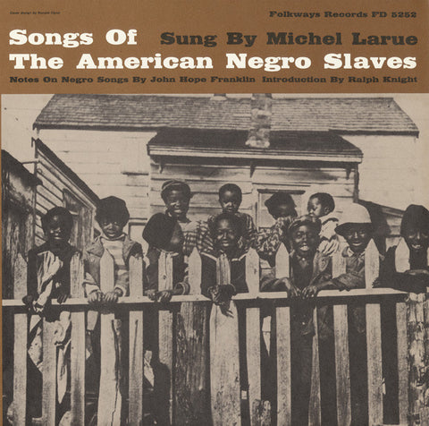 Michael LaRue  American Negro Songs from Slavery Times Sung by Michael LaRue (1960) CD